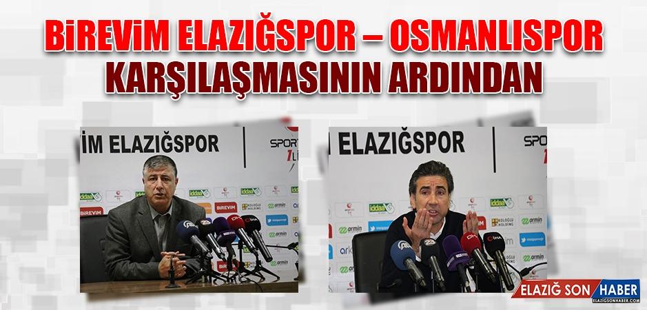 Birevim Elazığspor - Osmanlıspor Karşılaşmasının Ardından