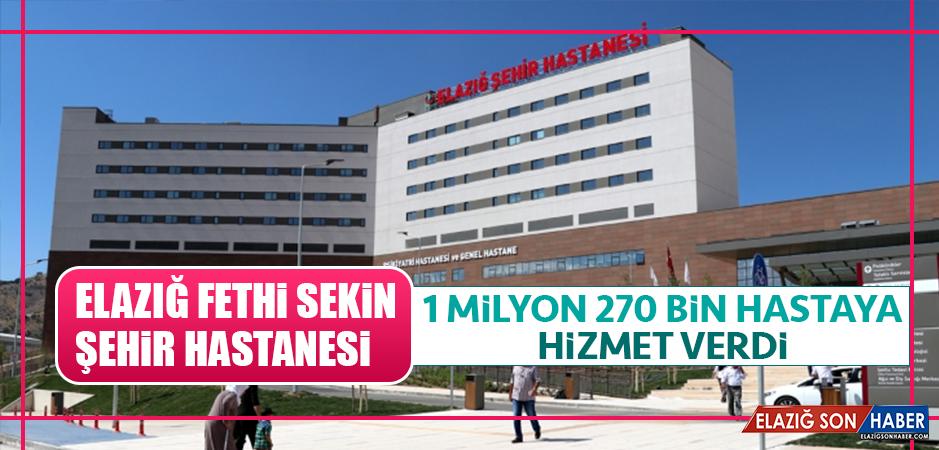 Elazığ Fethi Sekin Şehir Hastanesi, 1 Milyon 270 Bin Hastaya Hizmet Verdi