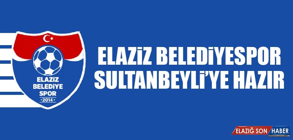Elaziz Belediyespor, Sultanbeyli'ye Hazır