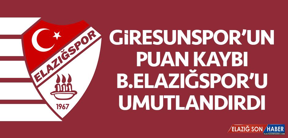Giresunspor'un Puan Kaybı B.Elazığspor'u Umutlandırdı