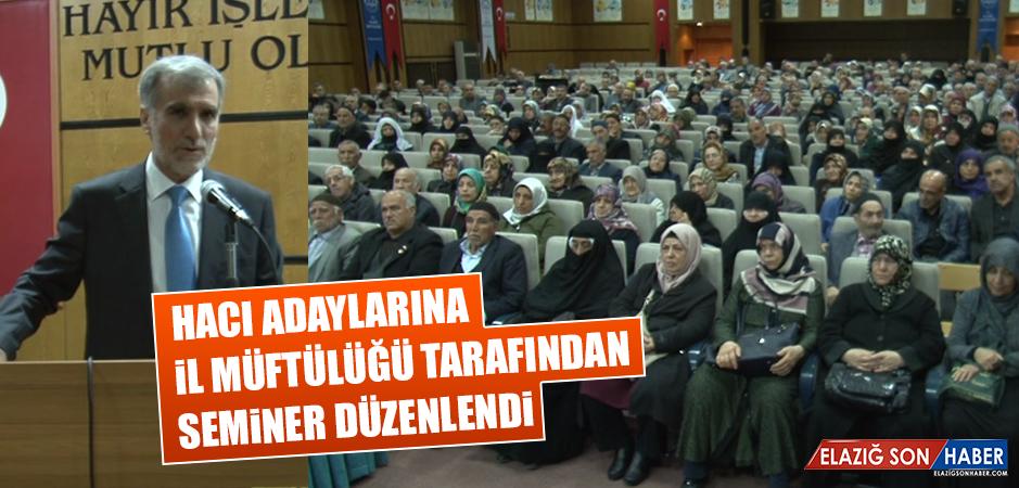 Hacı Adaylarına İl Müftülüğü Tarafından Seminer Düzenlendi