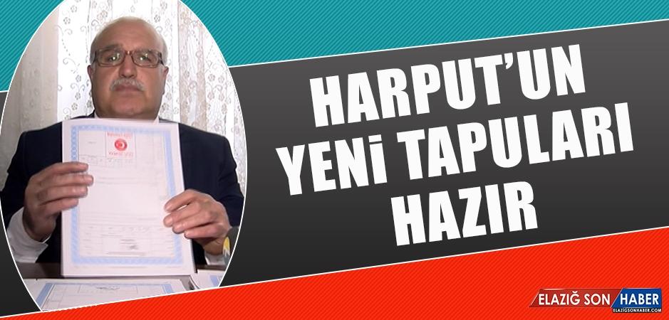 Harput'un Yeni Tapuları Hazır