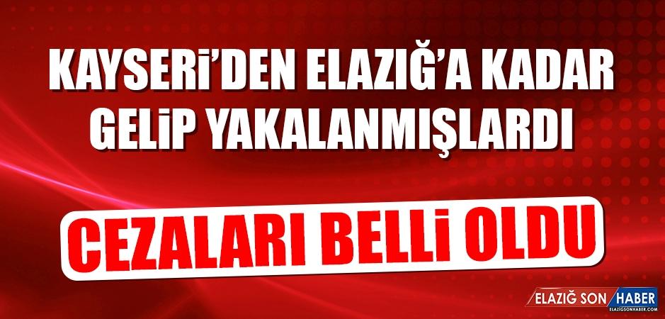 Kayseri'den Elazığ'a Kadar Gelip Yakalanmışlardı...