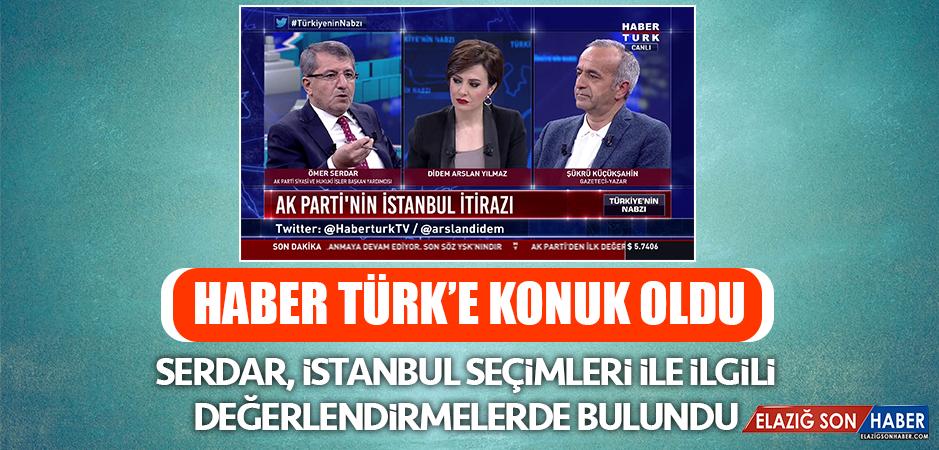 Ömer Serdar, Haber Türk'e Konuk Oldu