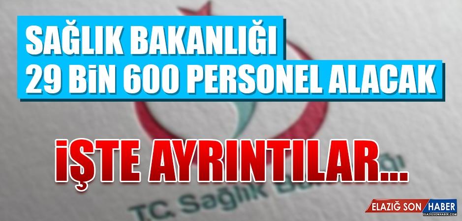 Sağlık Bakanlığı 29 Bin 600 Personel Alacak