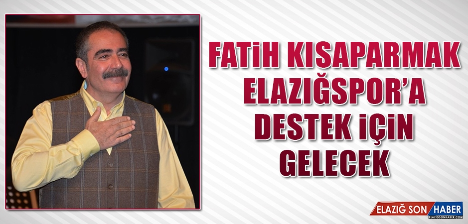 Türkü Baba Elazığspor'a Destek İçin Gelecek