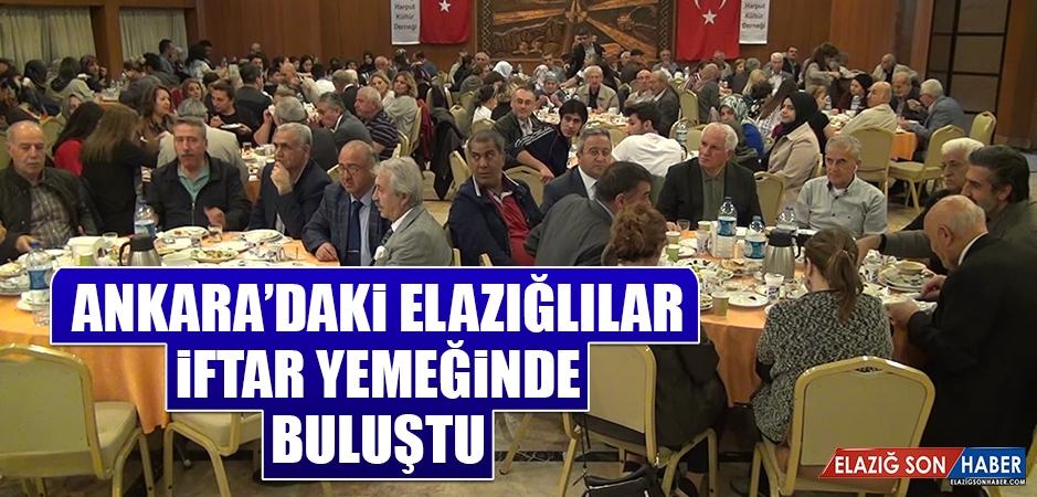 Ankara'daki Elazığlılar İftar Yemeğinde Buluştu