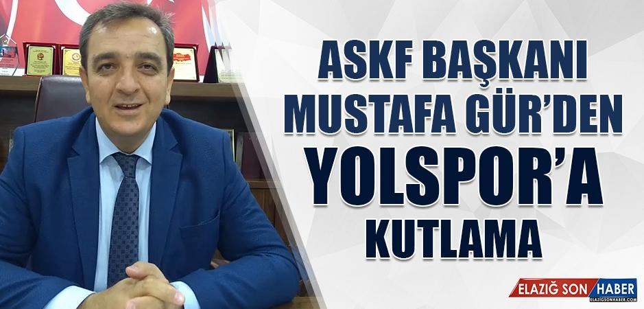 ASKF Başkanı Gür'den Yolspor'a Kutlama
