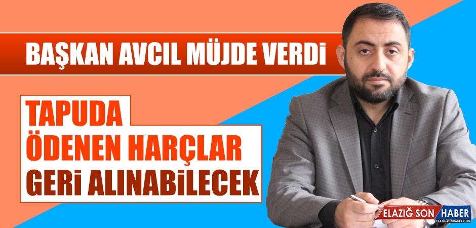 Başkan Avcıl'dan Geri Ödeme Müjdesi