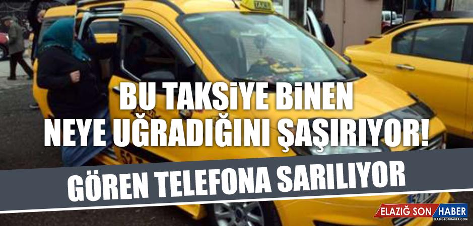 BU TAKSİYE BİNEN NEYE UĞRADIĞINI ŞAŞIRIYOR! GÖREN TELEFONA SARILIYOR