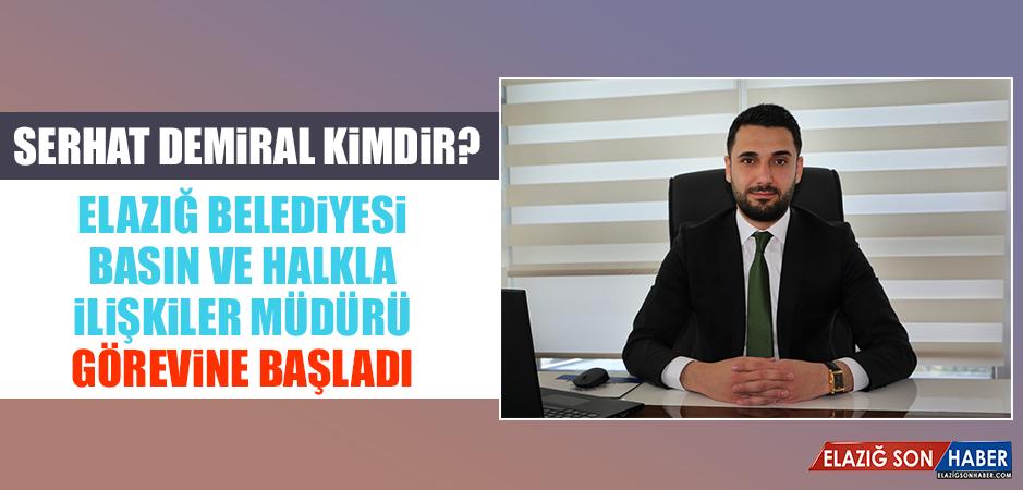 Elazığ Belediyesi Basın ve Halkla İlişkiler Müdürü Görevine Başladı