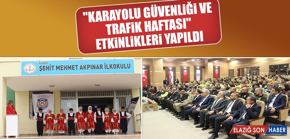 """""""Karayolu Güvenliği ve Trafik Haftası"""" Etkinlikleri Yapıldı"""