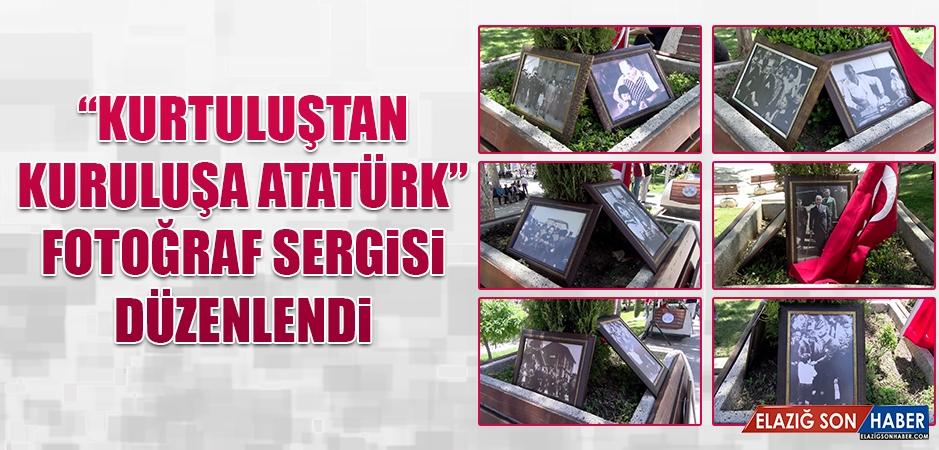 """""""Kurtuluştan Kuruluşa Atatürk"""""""