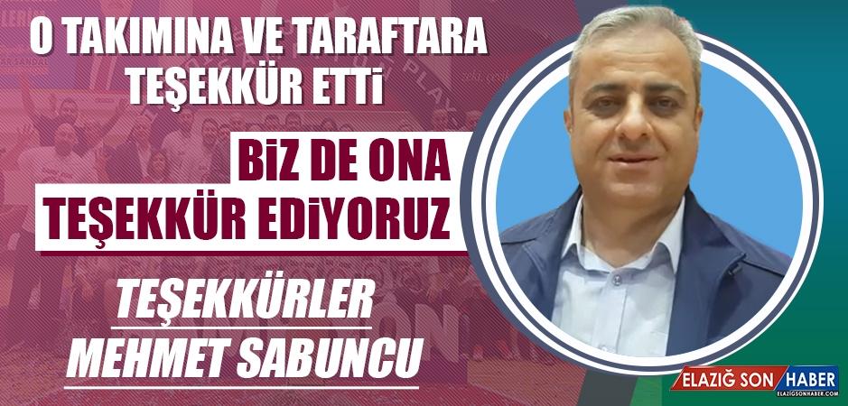 Teşekkürler Mehmet Sabuncu