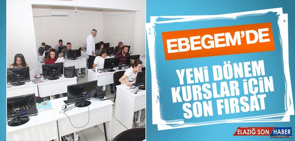 EBEGEM'de Yeni Dönem Kurslar İçin Son Fırsat