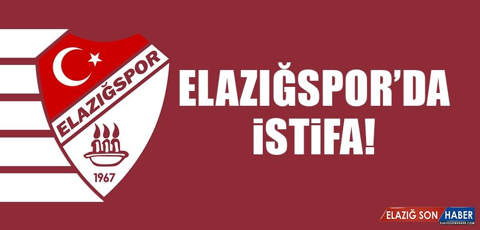 Elazığspor'daki Görevinden İstifa Etti
