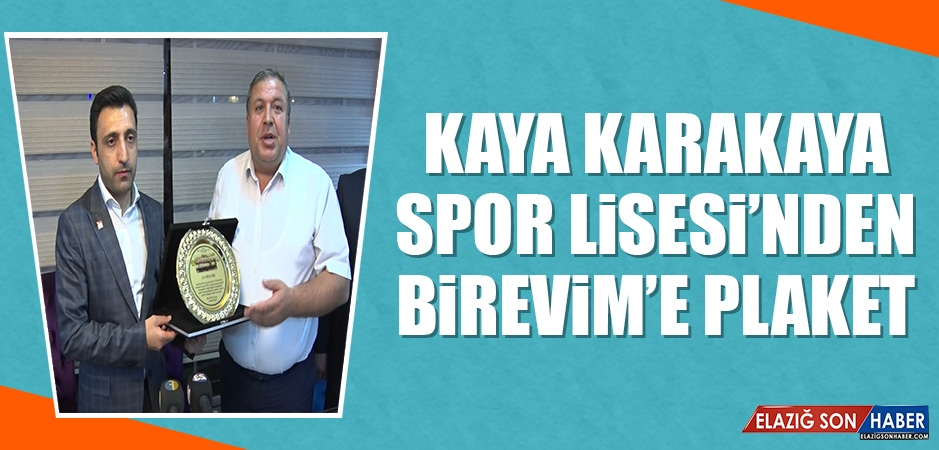 Kaya Karakaya Spor Lisesi'nden Birevim'e Plaket