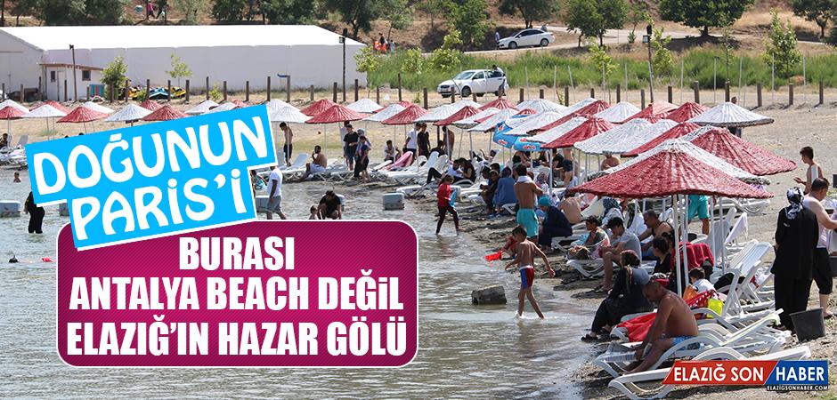 Burası Antalya Beach Değil Elazığ'ın Hazar Gölü