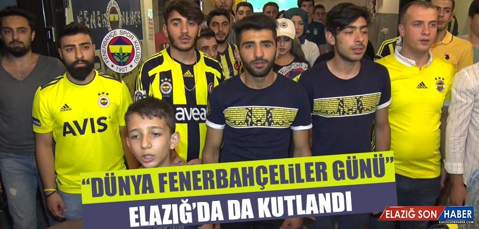 """""""Dünya Fenerbahçeliler Günü"""" Elazığ'da da Kutlandı"""