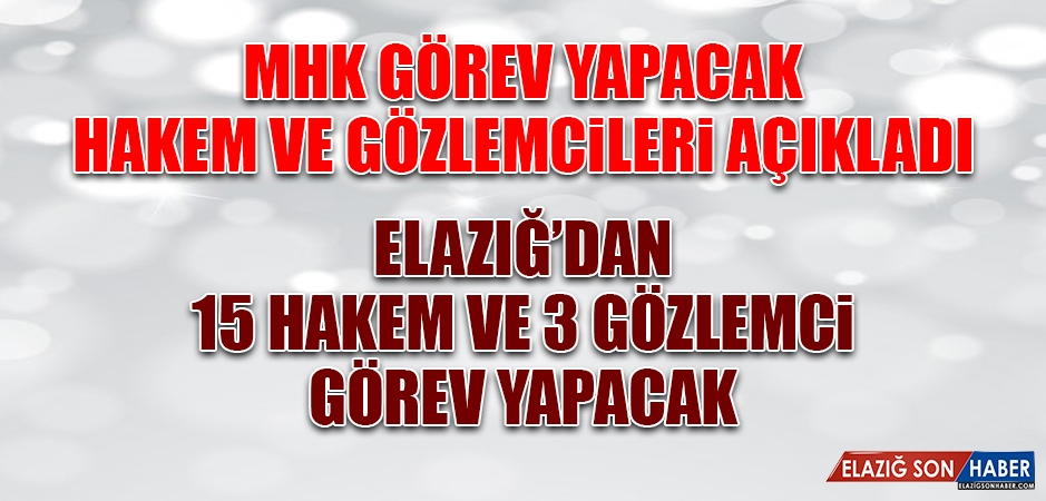 Elazığ'dan 15 Hakem ve 3 Gözlemci Görev Yapacak