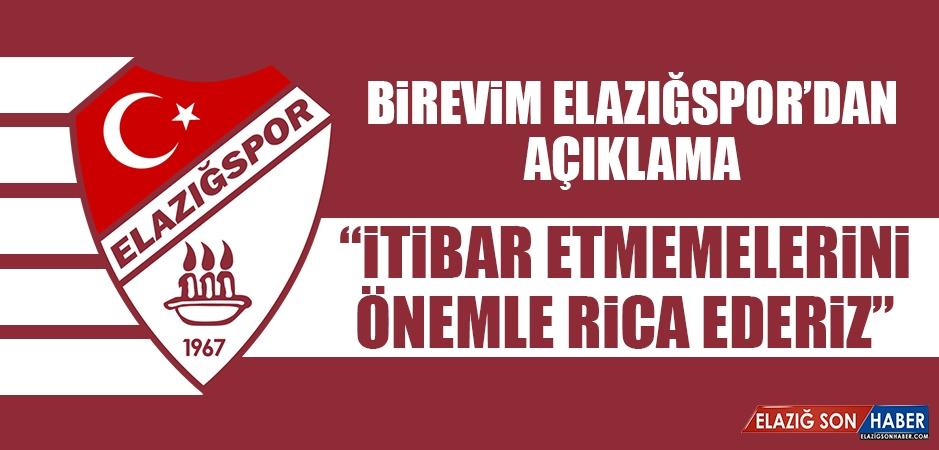 Elazığspor Kulübü: İtibar Etmemelerini Önemle Rica Ederiz