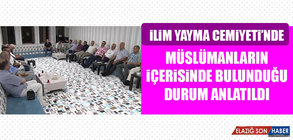 Müslümanların İçerisinde Bulunduğu Durum Anlatıldı