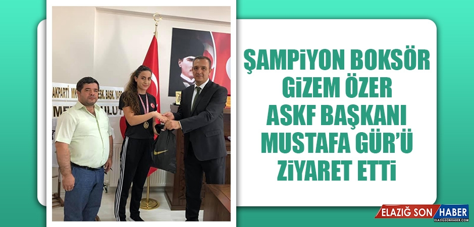 Şampiyon Boksör Gizem Özer, ASKF Başkanı Mustafa Gür'ü Ziyaret Etti
