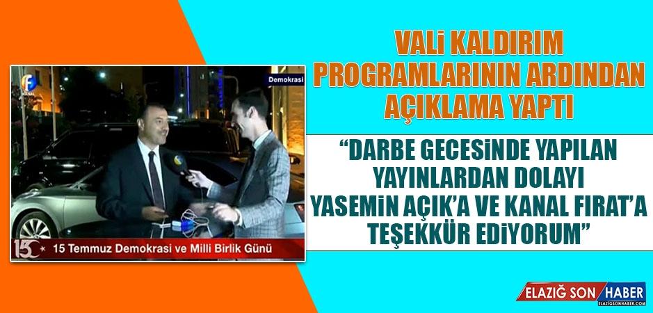Vali Kaldırım, Kanal Fırat'ın Yayınlarını Unutmadı