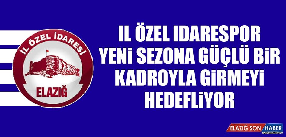 İl Özel İdarespor, Yeni Sezona Güçlü Bir Kadroyla Girmeyi Hedefliyor
