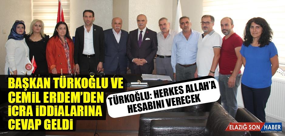 Başkan Türkoğlu ve Erdem'den İcra İddialarına Cevap Geldi
