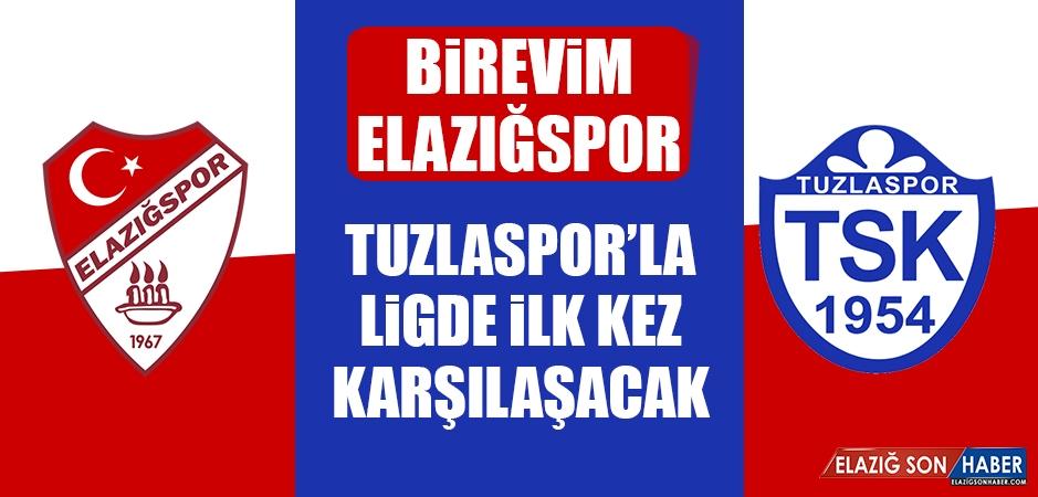 Birevim Elazığspor Tuzlaspor'la Ligde İlk Kez Karşılaşacak