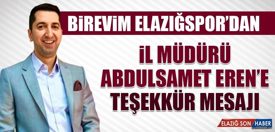 Birevim Elazığspor'dan İl Müdürü Eren'e Teşekkür Mesajı