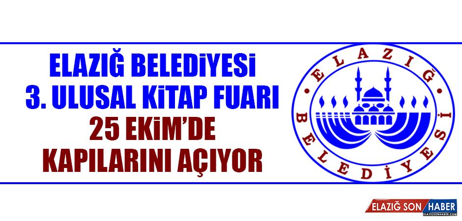 Elazığ Belediyesi 3. Ulusal Kitap Fuarı 25 Ekim'de Kapılarını Açıyor