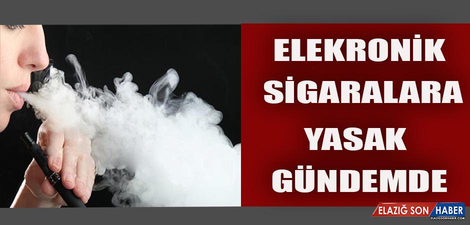 Elektronik Sigaralara Yasak Gündemde
