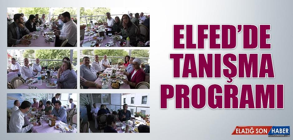 ELFED'de Tanışma Programı