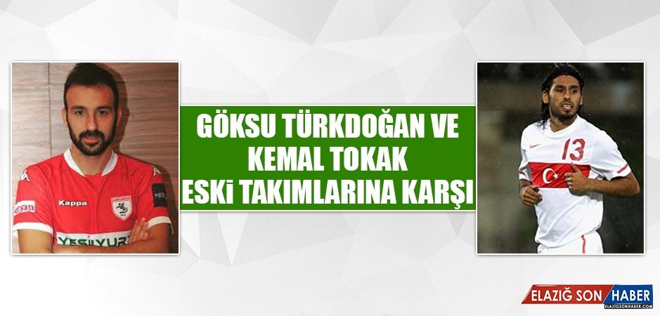 Göksu ve Kemal, Eski Takımlarına Karşı