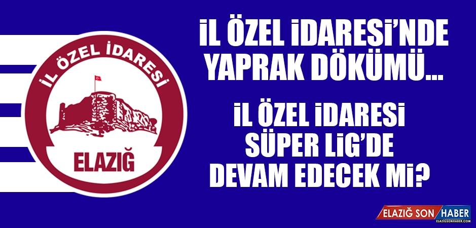 İl Özel İdaresi Süper Lig'de Devam Edecek Mi?