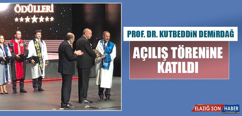 Prof. Dr. Demirdağ Açılış Törenine Katıldı