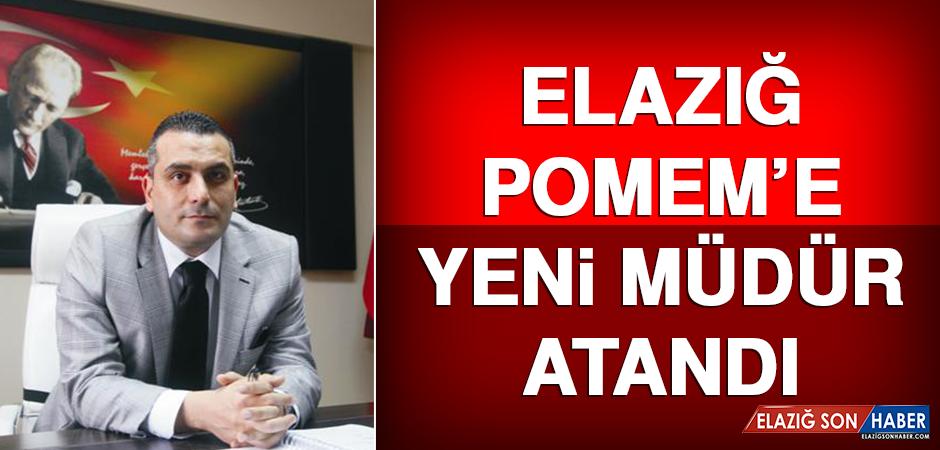 Elazığ POMEM'e Yeni Müdür Atandı