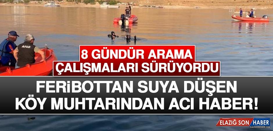 Feribottan Suya Düşen Köy Muhtarından Acı Haber!