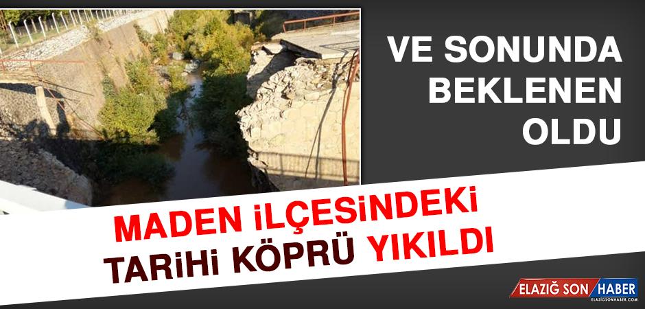 Maden İlçesindeki Tarihi Köprü Yıkıldı