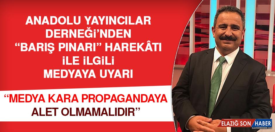 """""""Medya kara propagandaya alet olmamalıdır"""""""