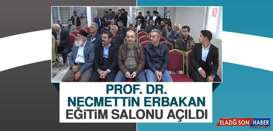 Prof. Dr. Necmettin Erbakan Eğitim Salonu Açıldı