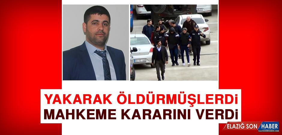 Yakarak Öldürmüşlerdi, Mahkeme Kararını Verdi