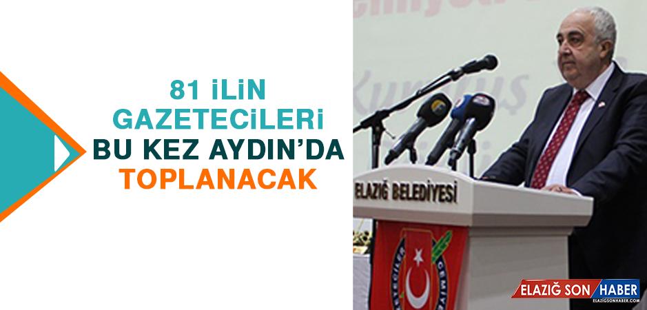 81 İlin Gazetecileri, Bu Kez Aydın'da Toplanacak