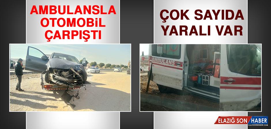 Ambulansla Otomobil Çarpıştı, Çok Sayıda Yaralı Var