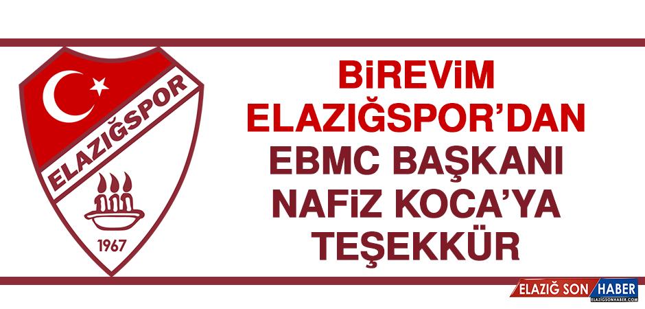 Birevim Elazığspor'dan EBMC Başkanı Nafiz Koca'ya Teşekkür