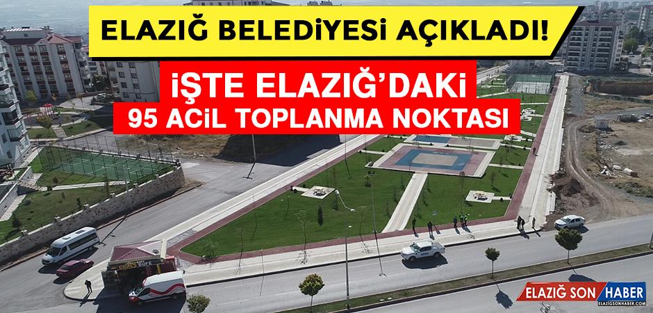 Elazığ Belediyesi Afet ve Acil Durum Toplanma Alanlarını Açıkladı