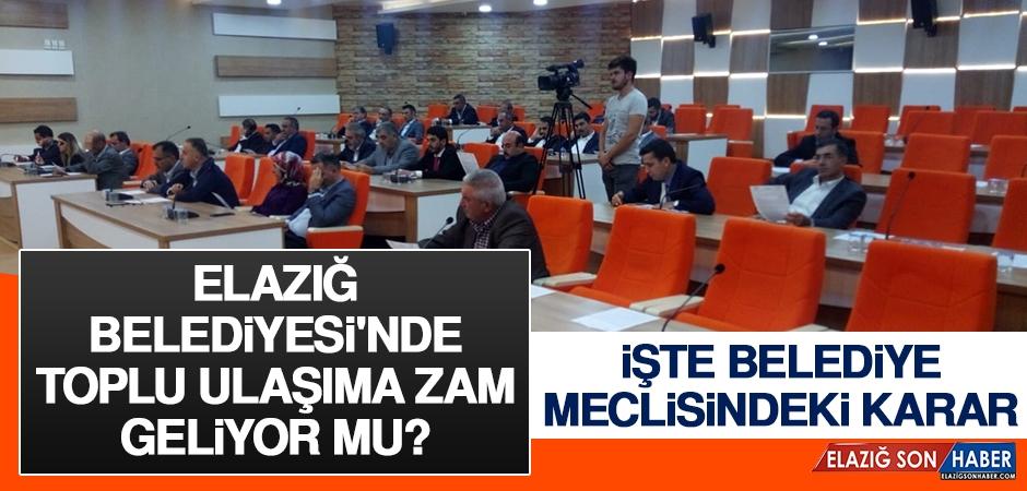Elazığ Belediyesi'nde Toplu Ulaşıma Zam Geliyor Mu?