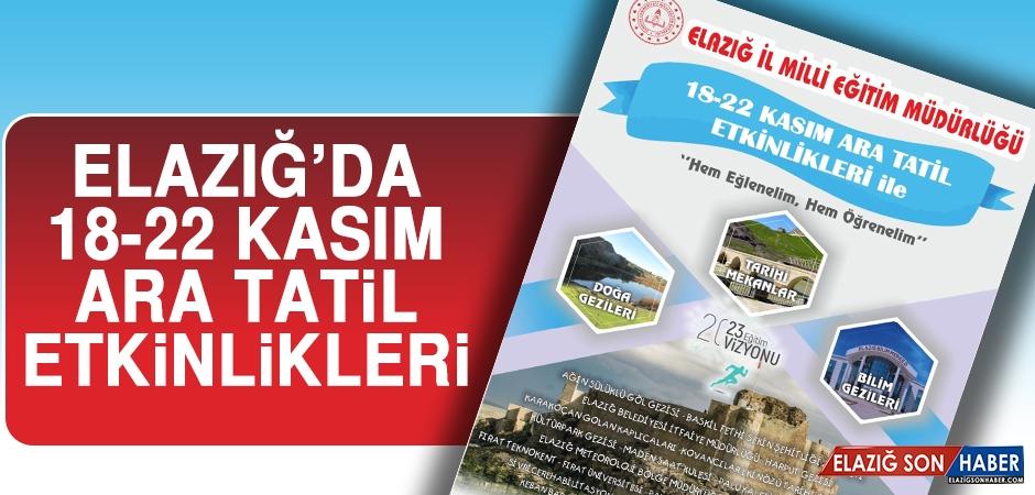 Elazığ'da 18-22 Kasım Ara Tatil Etkinlikleri